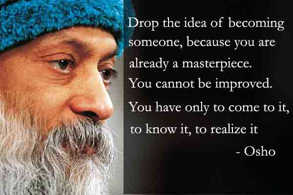 Osho Quotes On Life Love Wellquo Com
