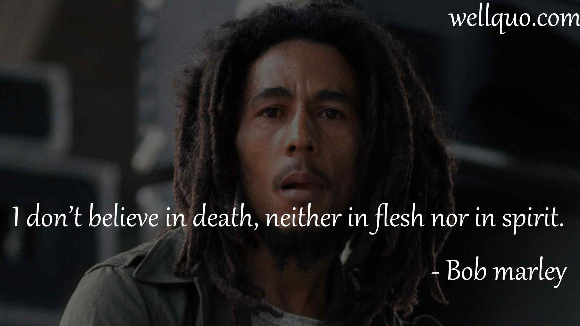 Wise Famous Quotes: Life Quotes Bob Marley
