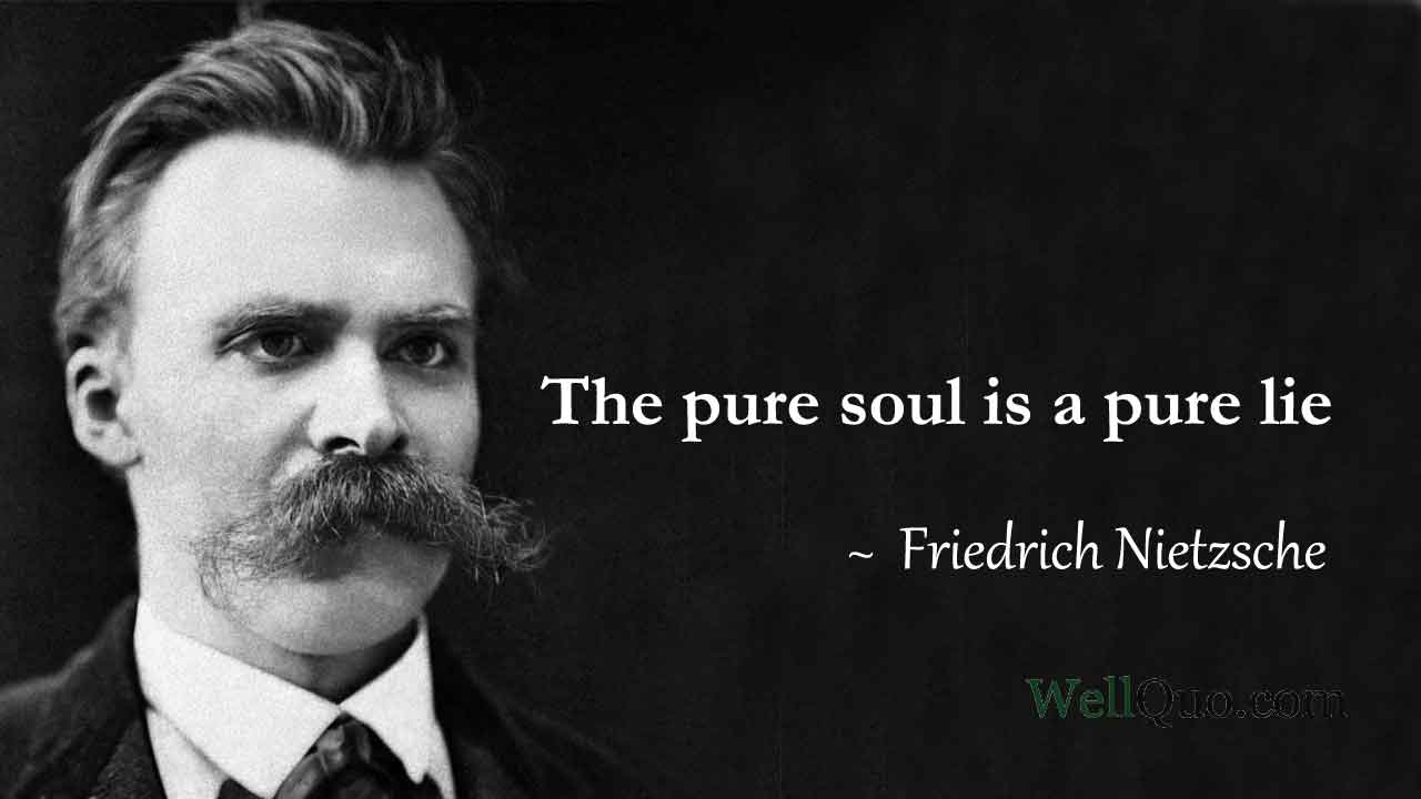 Friedrich Nietzsche Quotes on Love and Truth - Well Quo